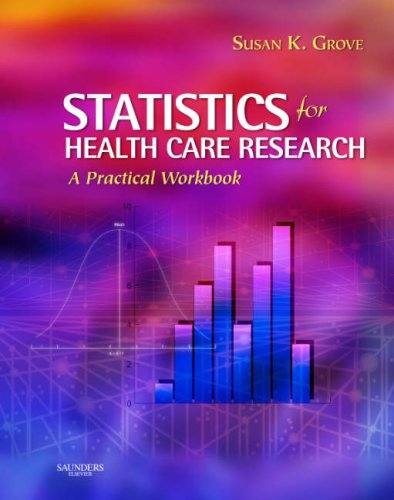 Statistics for Health Care Research A Practical Workbook  2007 edition cover