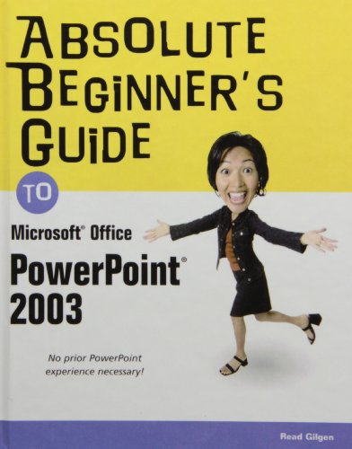 Absolute Beginner's Guide to Microsoft Office Powerpoint 2003:  2008 edition cover