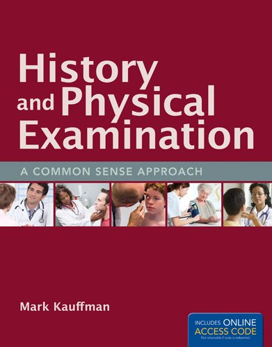 History and Physical Examination A Common Sense Approach  2014 edition cover