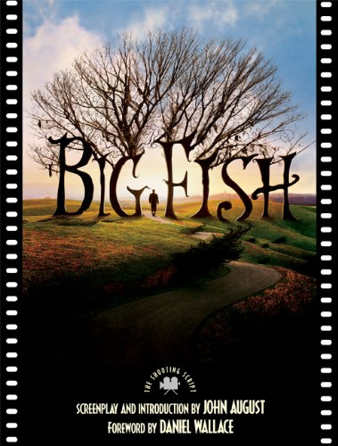 Big Fish The Shooting Script  2004 edition cover