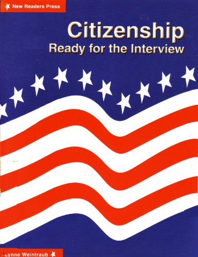 Citizenship Ready for the Interview  2002 (Student Manual, Study Guide, etc.) edition cover