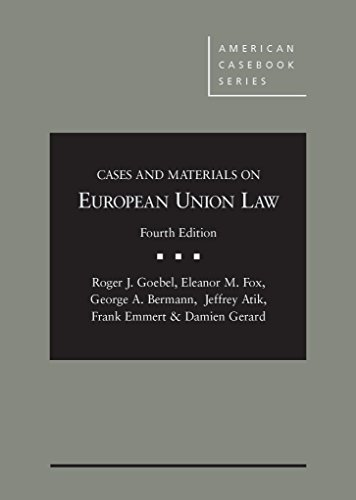 Cases and Materials on European Union Law  4th 2015 9781634592260 Front Cover