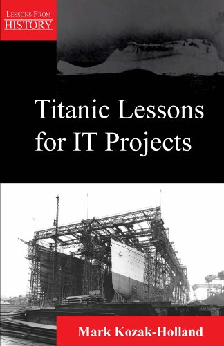 Titanic Lessons for IT Projects 1st 2005 edition cover