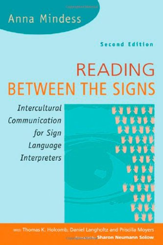 Reading Between the Signs Intercultural Communication for Sign Language Interpreters 2nd 2006 edition cover