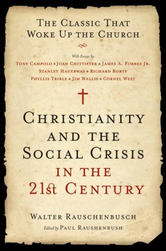 Christianity and the Social Crisis in the 21st Century The Classic That Woke up the Church  2008 edition cover
