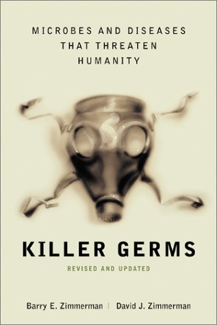 Killer Germs Microbes and Diseases That Threaten Humanity 2nd 2003 edition cover