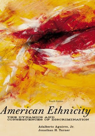 American Ethnicity The Dynamics and Consequences of Discrimination 4th 2004 edition cover