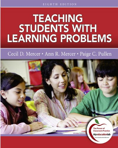 Teaching Students with Learning Problems (with MyEducationLab)  8th 2011 9780131381261 Front Cover