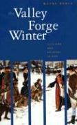 Valley Forge Winter Civilians and Soldiers in War  2002 edition cover