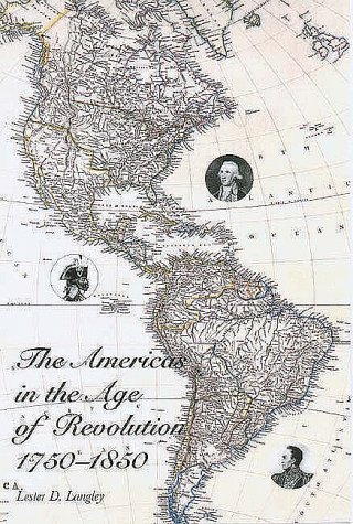Americas in the Age of Revolution, 1750-1850   1998 edition cover