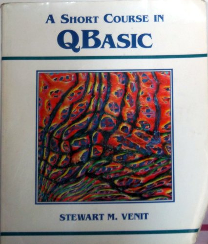 Short Course in QBASIC 1st 9780314065261 Front Cover