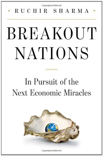 Breakout Nations In Pursuit of the Next Economic Miracles  2012 edition cover