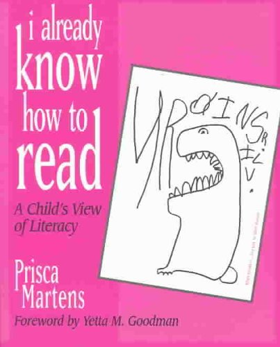 I Already Know How to Read A Child's View of Literacy  1996 edition cover