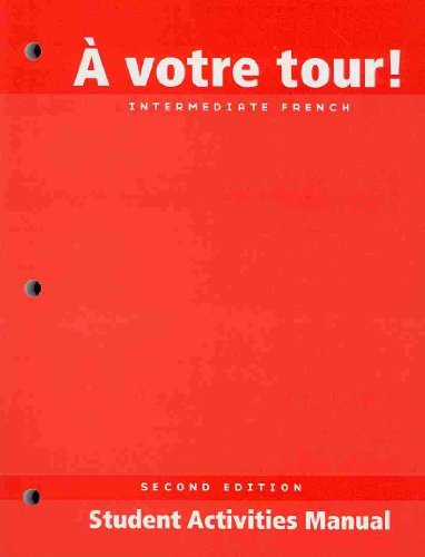 Votre Tour! - Intermediate French  2nd 2007 edition cover