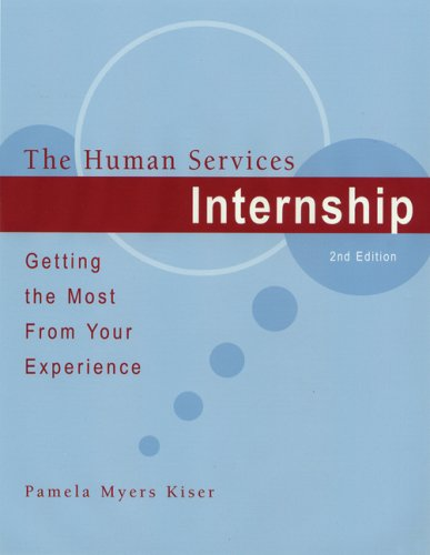 Human Services Internship Getting the Most from Your Experience 2nd 2008 (Revised) edition cover