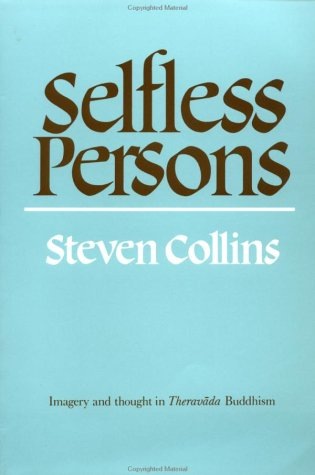 Selfless Persons Imagery and Thought in Theravada Buddhism  1990 edition cover