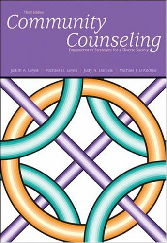 Community Counseling Empowerment Strategies for a Diverse Society 3rd 2003 (Revised) 9780534506261 Front Cover