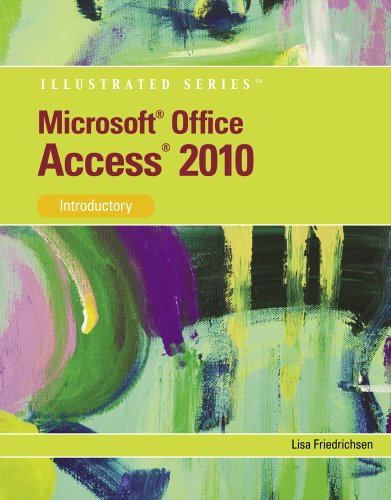 Microsoft� Access� 2010, Introductory   2011 9780538748261 Front Cover