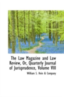 The Law Magazine and Law Review, Or, Quarterly Journal of Jurisprudence:   2008 edition cover