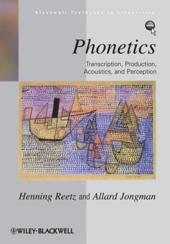 Phonetics Transcription, Production, Acoustics, and Perception  2008 edition cover