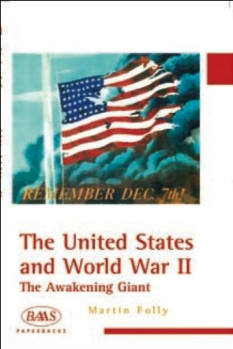 United States and World War II The Awakening Giant  2002 9780748615261 Front Cover