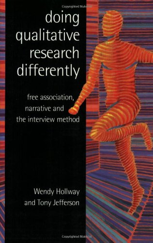 Doing Qualitative Research Differently Free Association, Narrative and the Interview Method  2000 9780761964261 Front Cover