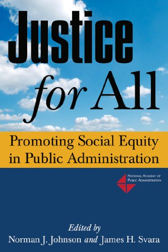 Justic for All Promoting Social Equity in Public Administration 2nd 2012 9780765630261 Front Cover