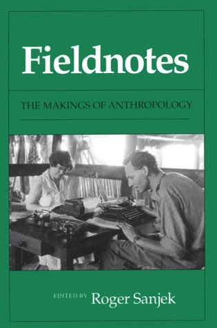 Fieldnotes The Makings of Anthropology N/A edition cover