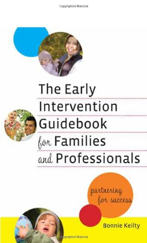 Early Intervention Guidebook for Families and Professionals Partnering for Success  2010 edition cover