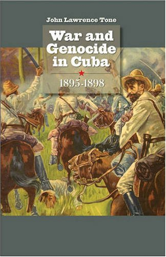 War and Genocide in Cuba, 1895-1898   2008 edition cover