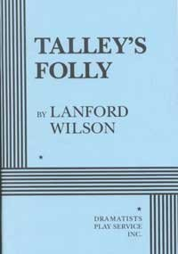 Talley's Folly  N/A edition cover