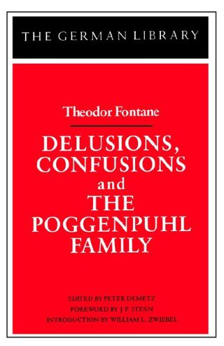 Delusions, Confusions, and the Poggenpuhl Family Theodor Fontane N/A edition cover