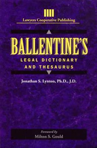 Ballentine's Legal Dictionary/Thesaurus  1st 1995 9780827365261 Front Cover