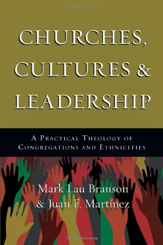 Churches, Cultures and Leadership A Practical Theology of Congregations and Ethnicities  2011 edition cover