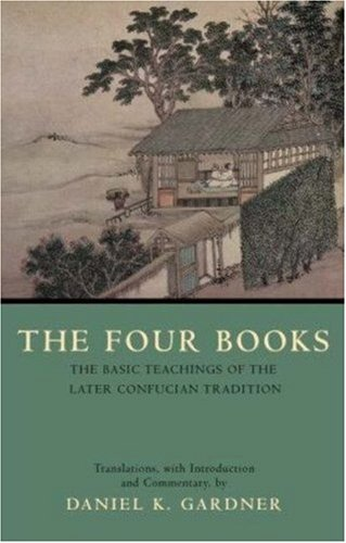 Four Books The Basic Teachings of the Later Confucian Tradition  2007 edition cover