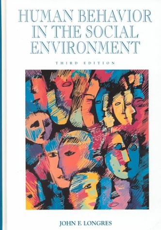 Human Behavior in the Social Environment  3rd 2000 (Revised) edition cover