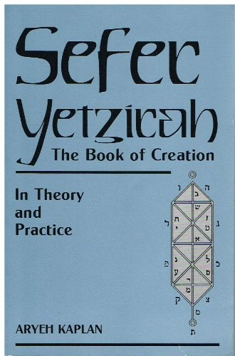 Sefer Yetzirah : The Book of Creation: In Theory and Practice 1st edition cover