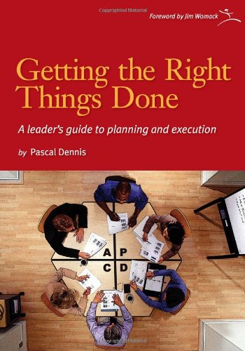 Getting the Right Things Done A Leader's Guide to Planning and Execution  2006 edition cover