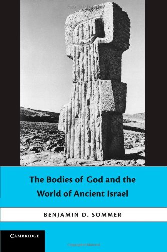 Bodies of God and the World of Ancient Israel   2011 edition cover