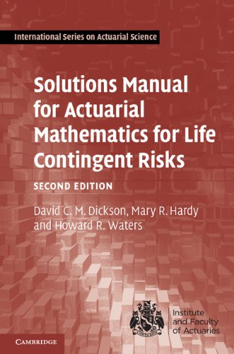 Solutions Manual for Actuarial Mathematics for Life Contingent Risks  2nd 2013 (Revised) 9781107620261 Front Cover