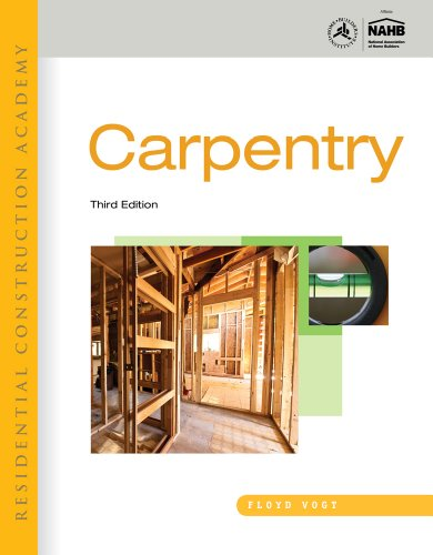 Residential Construction Academy Carpentry 3rd 2012 edition cover