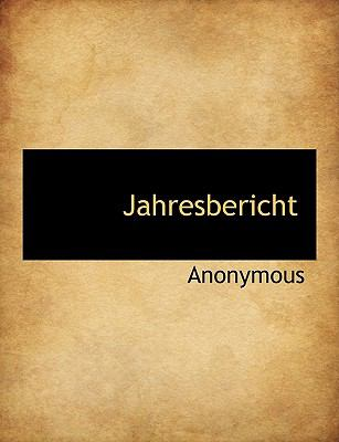 Jahresbericht  N/A 9781116080261 Front Cover