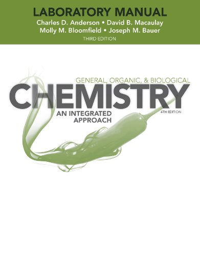 Laboratory Experiments to Accompany General, Organic and Biological Chemistry An Integrated Approach 3rd 2013 edition cover
