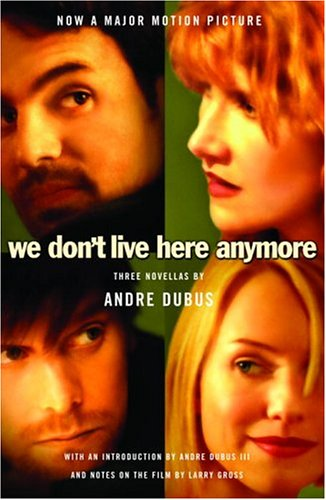 We Don't Live Here Anymore Three Novellas  2004 edition cover
