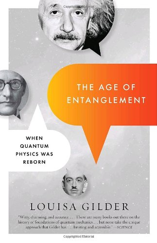 Age of Entanglement When Quantum Physics Was Reborn  2009 9781400095261 Front Cover