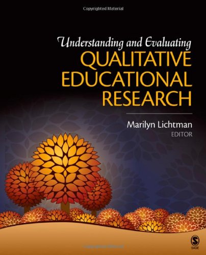 Understanding and Evaluating Qualitative Educational Research   2011 edition cover