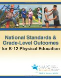 National Standards and Grade-Level Outcomes for K-12 Physical Education   2014 edition cover