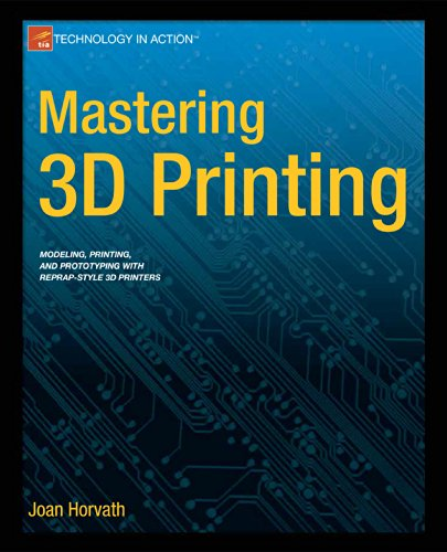 Mastering 3D Printing   2014 edition cover