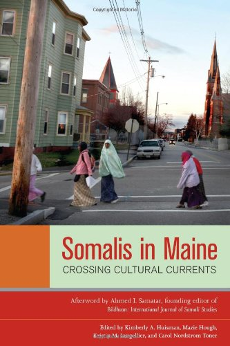 Somalis in Maine Crossing Cultural Currents  2011 edition cover