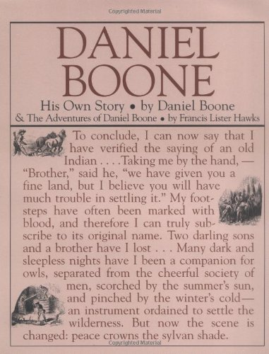 Daniel Boone: His Own Story His Own Story N/A 9781557094261 Front Cover